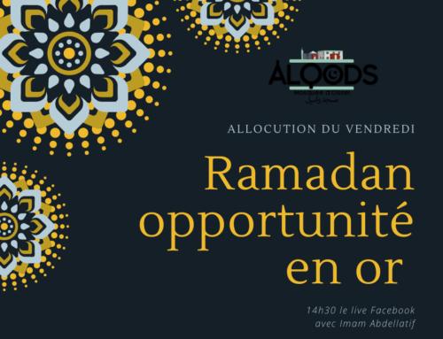 Prêche du 24 avril 2020 – Ramadan opportunité en or